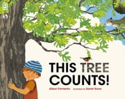 This Tree Counts! ebook by Alison Formento,Sarah Snow