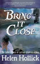 Bring It Close ebook by