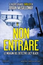 Non entrare ebook by Brian McGilloway