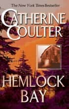 Hemlock Bay ebook by Catherine Coulter