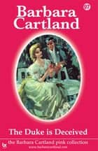 97 The Duke Is Deceived ebook by Barbara Cartland