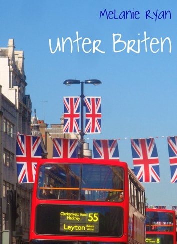 Unter Briten ebook by Melanie Ryan