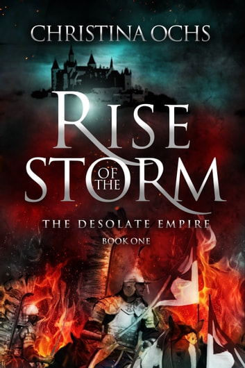 Rise of the Storm ebook by Christina Ochs