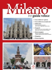 Milano: guida veloce ebook by AA. VV.