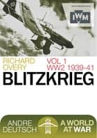 Blitzkrieg ebook by Overy, Richard