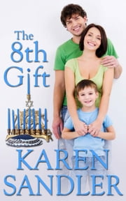 The 8th Gift ebook by Karen Sandler