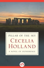 Pillar of the Sky ebook by Cecelia Holland