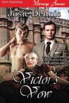 Victor's Vow ebook by Josie Dennis
