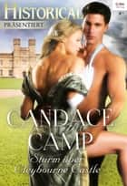 Sturm über Cleybourne Castle ebook by Candace Camp