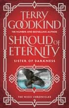 Shroud of Eternity ebook by Terry Goodkind