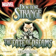 Doctor Strange - The Fate of Dreams audiobook by Devin Grayson, Marvel