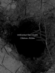 Welcome the Night ebook by Shaun Allan