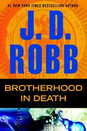Brotherhood in Death - In Death ebook by J. D. Robb
