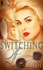Switching Off ebook by Amy Valenti