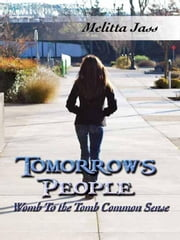 Tomorrow's People ebook by Jass, Melitta