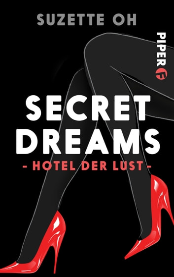 Secret Dreams – Hotel der Lust ebook by Suzette Oh
