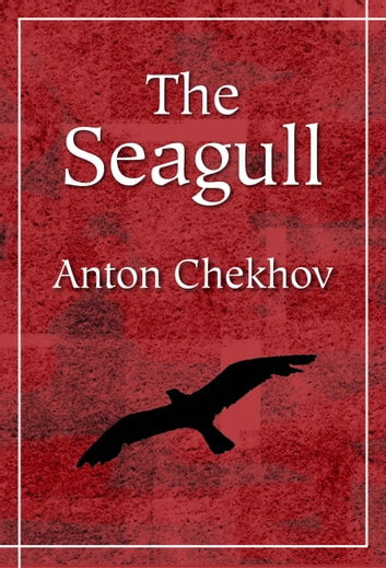 The Seagull ebook by Anton Chekhov