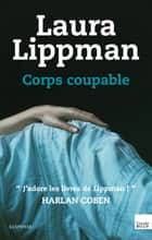 Corps coupable ebook by Laura Lippman