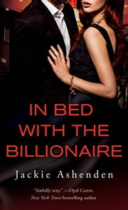 In Bed With the Billionaire eBook by Jackie Ashenden