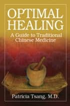 Optimal Healing ebook by Patricia Tsang, MD