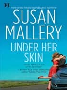 Under Her Skin (Mills & Boon M&B) (Lone Star Sisters, Book 2) ebook by Susan Mallery