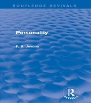 Personality (Routledge Revivals) ebook by F. B. Jevons