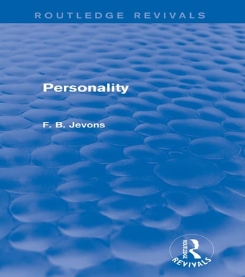 Personality (Routledge Revivals) 電子書 by F. B. Jevons