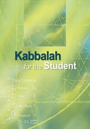Kabbalah for the Student ebook by Kobo.Web.Store.Products.Fields.ContributorFieldViewModel