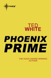 Phoenix Prime ebook by Ted White