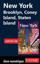 New York : Brooklyn, Coney Island, Staten Island ebook by Collectif