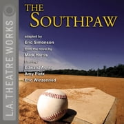 The Southpaw audiobook by Mark Harris, Eric Simonson