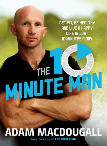 The 10-Minute Man ebook by Adam MacDougall