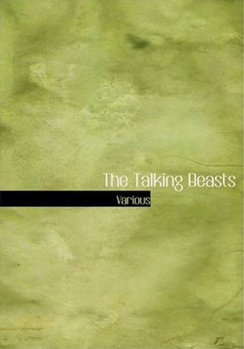 The Talking Beasts ebook by Various