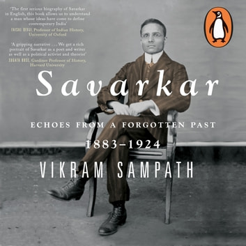 Savarkar Vol 1 (Part 1) audiobook by Vikram Sampath