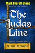 The Judas Line ebook by Mark Everett Stone