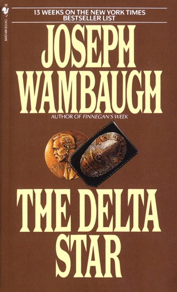 The Delta Star - A Novel eBook by Joseph Wambaugh