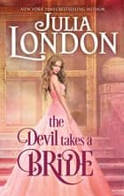 The Devil Takes A Bride ebook by