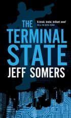 The Terminal State ebook by Jeff Somers
