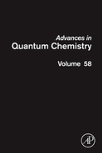Advances in Quantum Chemistry - Theory of Confined Quantum Systems - Part Two ebook by John R. Sabin,Erkki J. Brandas