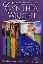 Rakes & Rebels: The Beauvisage Family, Books 2 - 5 (Caroline, Touch the Sun, Spring Fires, Her Dangerous Viscount) ebook by Cynthia Wright