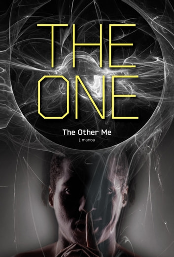 The Other Me #1 ebook by J. Manoa