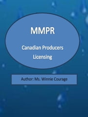 Mmpr - Canadian Producers Licensing ebook by Ms. Winnie Courage,Edward Thomlyn