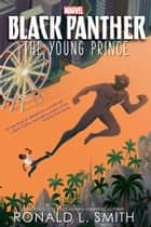 Black Panther: The Young Prince eBook by Ronald L. Smith