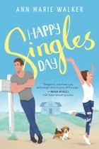 Happy Singles Day ebook by