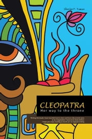 Cleopatra - The last queen of Egypt ebook by Sherine F. Taman