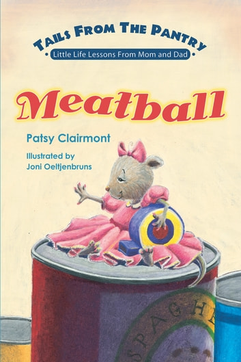 Tails From the Pantry: Meatball ebook by Patsy Clairmont