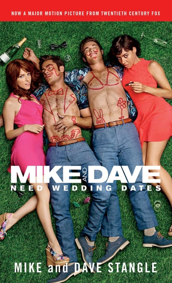 Mike and Dave Need Wedding Dates - And a Thousand Cocktails ebook by Mike Stangle,Dave Stangle