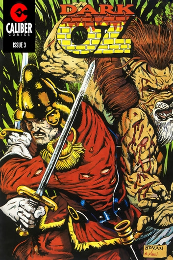 Oz: Dark Oz Vol.1 #3 ebook by Ralph Griffith,Stuart Kerr,Bill Bryan