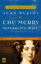 The Merry Monarch's Wife ebook by Jean Plaidy