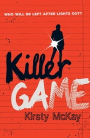 Killer Game ebook by Kirsty McKay